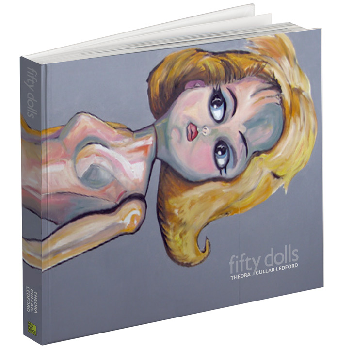 Fifty Dolls by Thedra Cullar-Ledford
